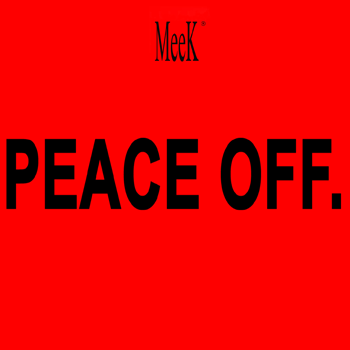 PEACE OFF single by MeeK